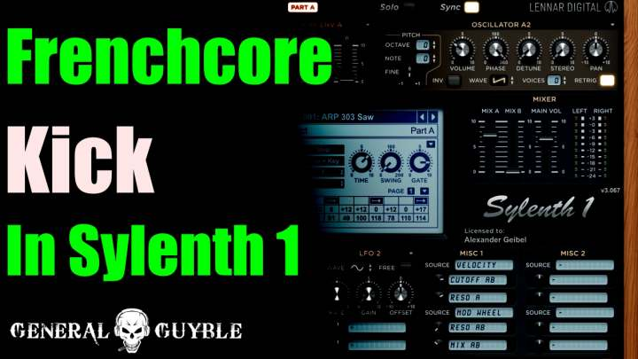 How to make a Frenchcore Kick from scratch with Sylenth 1