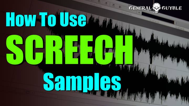 How To Work With SCREECH Samples