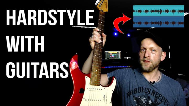 Hardstyle Tutorial: Use Guitars to get Inspired for new Tracks!